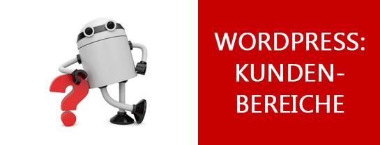 WordPress Kundenbereich anlegen