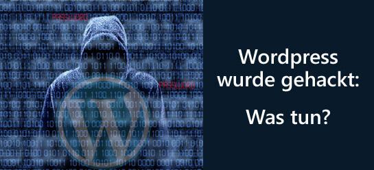 Wordpress gehackt. Was kann ich tun?