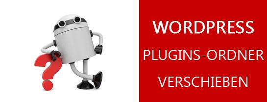 WordPress Plugins Ordner verschieben