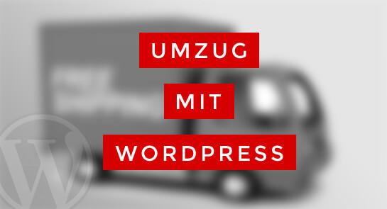 Umzug mit WordPress