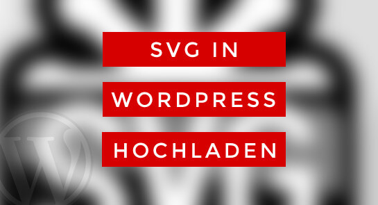 SVGs in WordPress nutzen