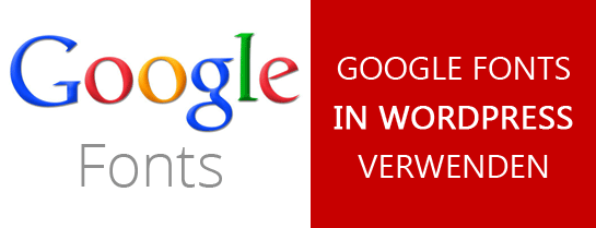 Google Fonts in WordPress verwenden