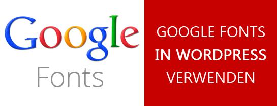 Google Fonts in WordPress verwenden