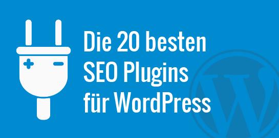 Die 20 besten WordPress SEO Plugins