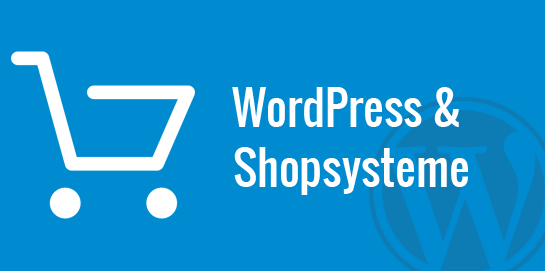 WordPress und Shopsysteme