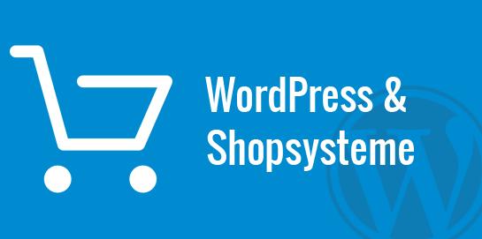 WordPress und Shopsysteme