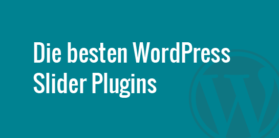 Die besten WordPress Slider Plugins